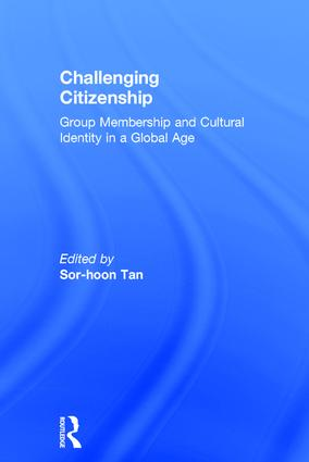 Challenging Citizenship: Group Membership and Cultural Identity in a Global Age (Hardback) book cover