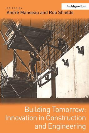 Building Tomorrow: Innovation in Construction and Engineering: 1st Edition (Hardback) book cover