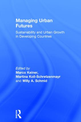 Managing Urban Futures: Sustainability and Urban Growth in Developing Countries, 1st Edition (Hardback) book cover