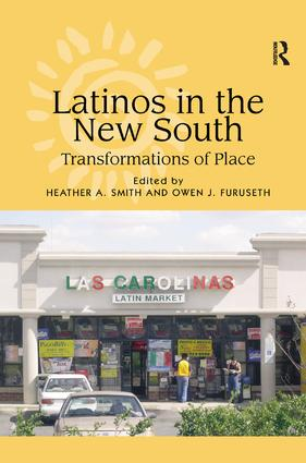 Latinos in the New South: Transformations of Place (Hardback) book cover