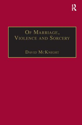 Of Marriage, Violence and Sorcery: The Quest for Power in Northern Queensland (Hardback) book cover