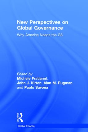 New Perspectives on Global Governance: Why America Needs the G8, 1st Edition (Hardback) book cover