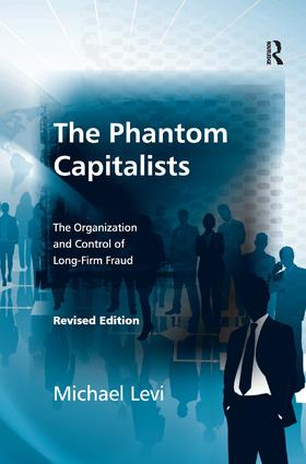 The Phantom Capitalists: The Organization and Control of Long-Firm Fraud, 1st Edition (Hardback) book cover