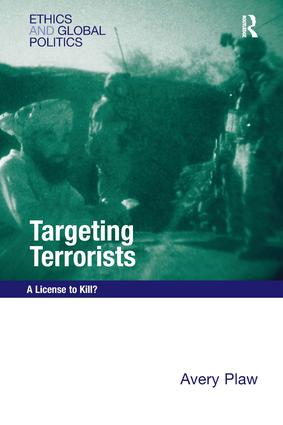 Targeting Terrorists: A License to Kill?, 1st Edition (Hardback) book cover