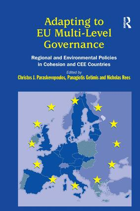 Adapting to EU Multi-Level Governance: Regional and Environmental Policies in Cohesion and CEE Countries book cover
