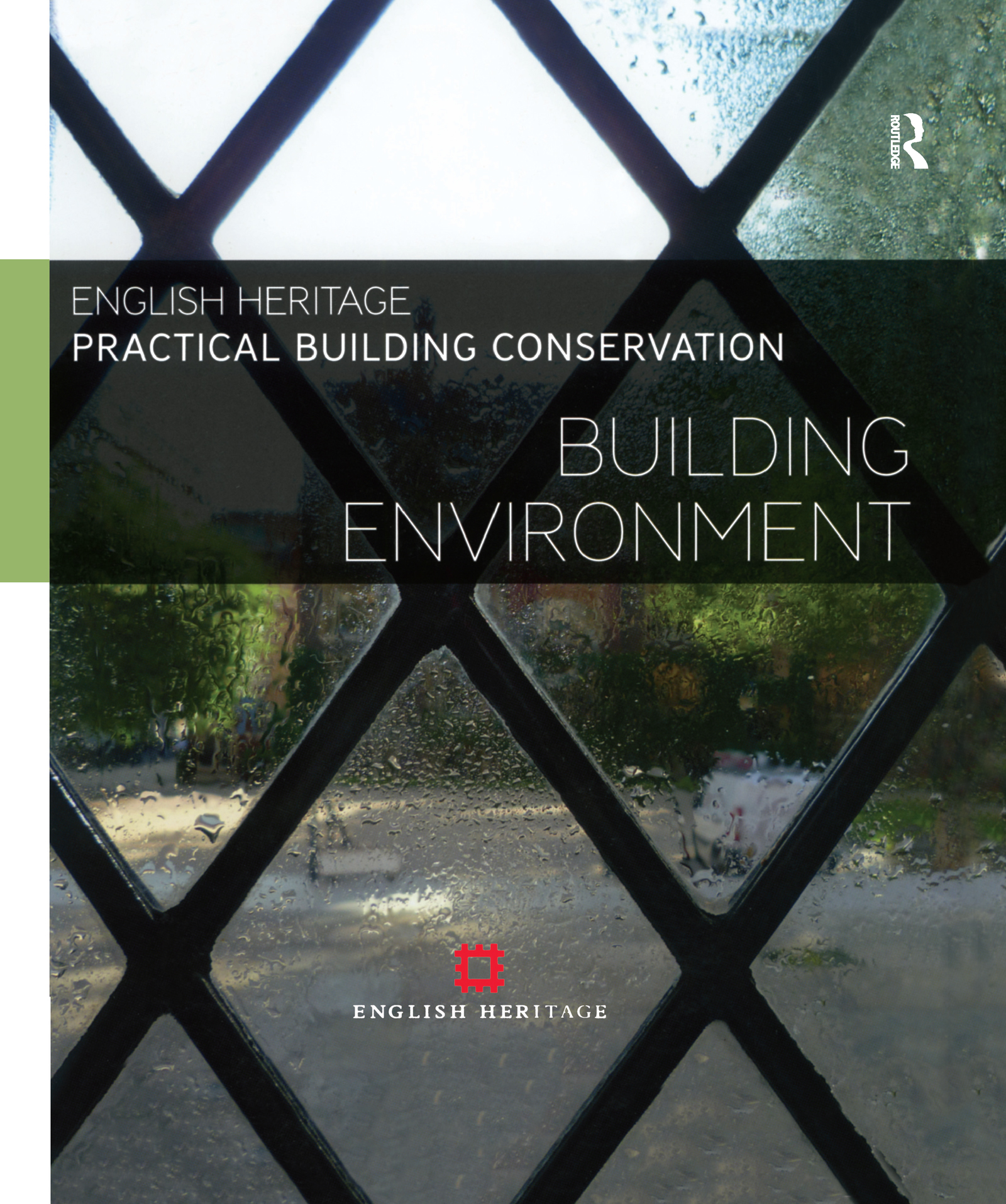 Practical Building Conservation: Building Environment: 1st Edition (Hardback) book cover