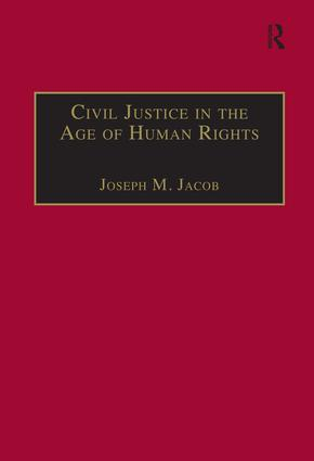 Civil Justice in the Age of Human Rights book cover
