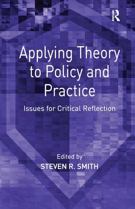 Applying Theory to Policy and Practice: Issues for Critical Reflection (Hardback) book cover