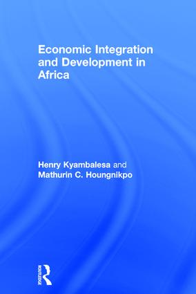 Economic Integration and Development in Africa: 1st Edition (Hardback) book cover