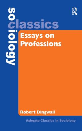 Essays on Professions: 1st Edition (Hardback) book cover