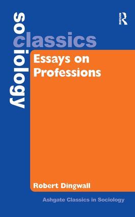 essays on professions hardback routledge essays on professions