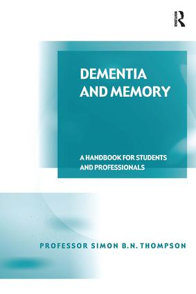 Dementia and Memory: A Handbook for Students and Professionals book cover