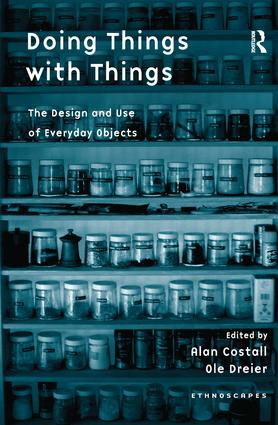 Doing Things with Things: The Design and Use of Everyday Objects (Hardback) book cover