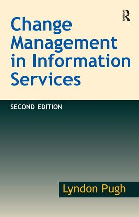 Change Management in Information Services: 2nd Edition (Paperback) book cover