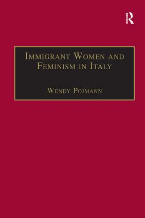 Immigrant Women and Feminism in Italy book cover