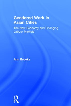 Globalization, Gender and Changing Work Cultures in Asia