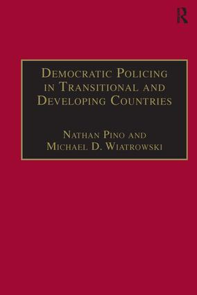 Democratic Policing in Transitional and Developing Countries