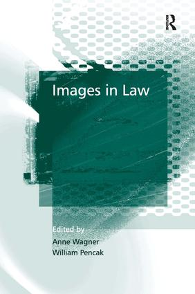 Images in Law: 1st Edition (Hardback) book cover