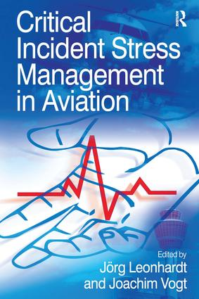 Critical Incident Stress Management in Aviation: 1st Edition (Hardback) book cover