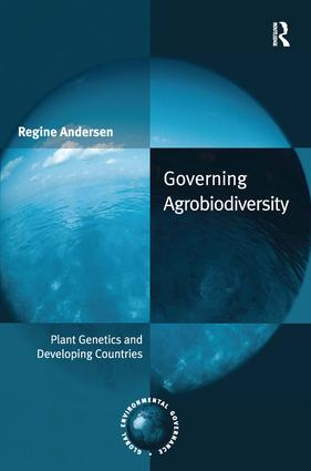 Governing Agrobiodiversity: Plant Genetics and Developing Countries (Hardback) book cover