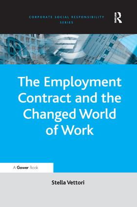 The Employment Contract and the Changed World of Work: 1st Edition (Hardback) book cover