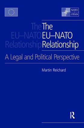 The EU-NATO Relationship: A Legal and Political Perspective, 1st Edition (Hardback) book cover