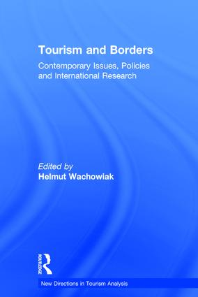 Tourism and Borders: Contemporary Issues, Policies and International Research, 1st Edition (Hardback) book cover