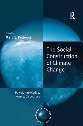 The Social Construction of Climate Change: Power, Knowledge, Norms, Discourses book cover