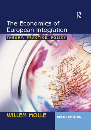 The Economics of European Integration: Theory, Practice, Policy, 5th Edition (Paperback) book cover