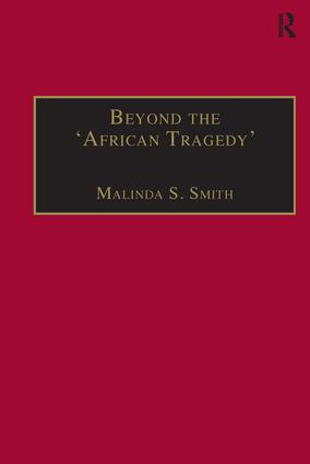 Beyond the 'African Tragedy': Discourses on Development and the Global Economy, 1st Edition (Hardback) book cover
