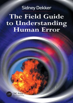 The Field Guide to Understanding Human Error: 2nd Edition (Paperback) book cover
