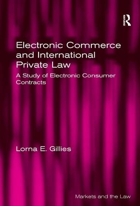 Electronic Commerce and International Private Law: A Study of Electronic Consumer Contracts book cover