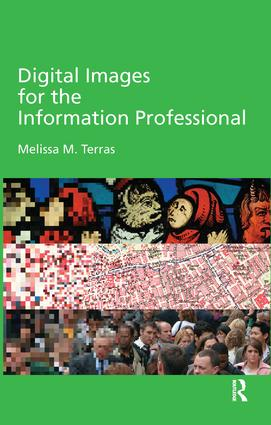 Digital Images for the Information Professional (Hardback) book cover