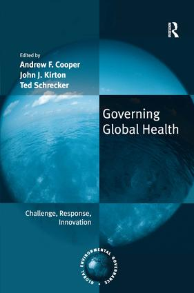 Governing Global Health: Challenge, Response, Innovation, 1st Edition (Hardback) book cover