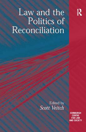 Law and the Politics of Reconciliation book cover