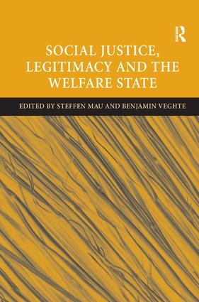 Social Justice, Legitimacy and the Welfare State: 1st Edition (Hardback) book cover