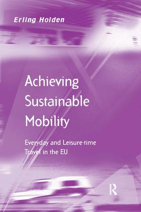 Achieving Sustainable Mobility: Everyday and Leisure-time Travel in the EU book cover