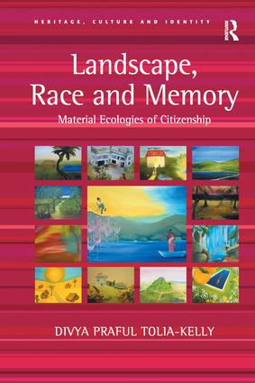 Landscape, Race and Memory: Material Ecologies of Citizenship, 1st Edition (Paperback) book cover