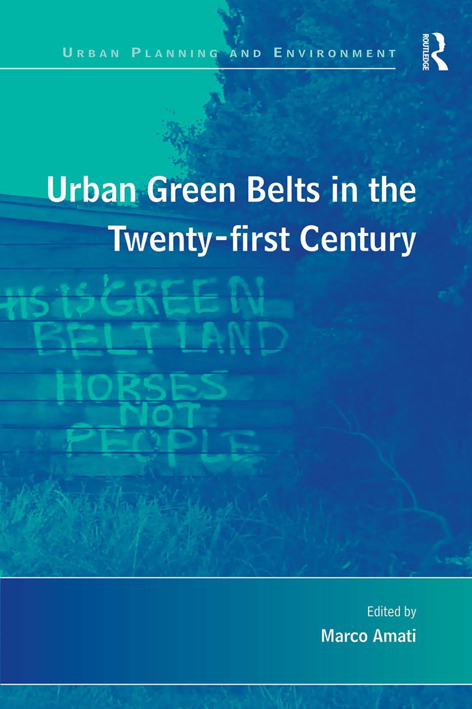 Urban Green Belts in the Twenty-first Century