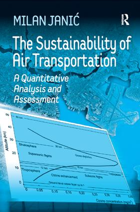 The Sustainability of Air Transportation: A Quantitative Analysis and Assessment, 1st Edition (Paperback) book cover