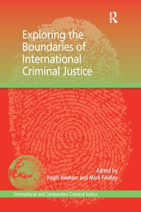 Exploring the Boundaries of International Criminal Justice book cover