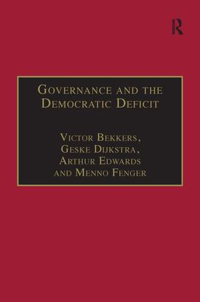 Governance and the Democratic Deficit: Assessing the Democratic Legitimacy of Governance Practices, 1st Edition (Hardback) book cover