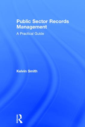 Public Sector Records Management: A Practical Guide (Hardback) book cover