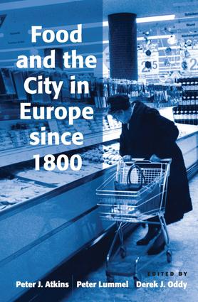 Food and the City in Europe since 1800: 1st Edition (Hardback) book cover
