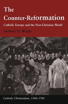 The Counter-Reformation: Catholic Europe and the Non-Christian World book cover