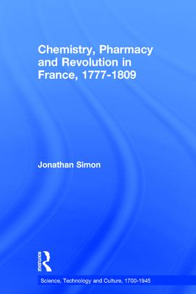 Chemistry, Pharmacy and Revolution in France, 1777-1809 book cover