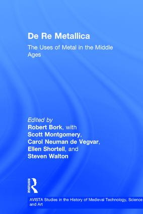 De Re Metallica: The Uses of Metal in the Middle Ages (Hardback) book cover