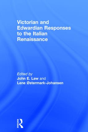 Victorian and Edwardian Responses to the Italian Renaissance: 1st Edition (Hardback) book cover