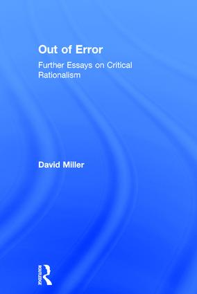 Out of Error: Further Essays on Critical Rationalism, 1st Edition (Hardback) book cover
