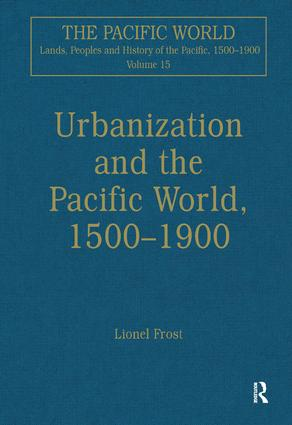 Urbanization and the Pacific World, 1500–1900 book cover